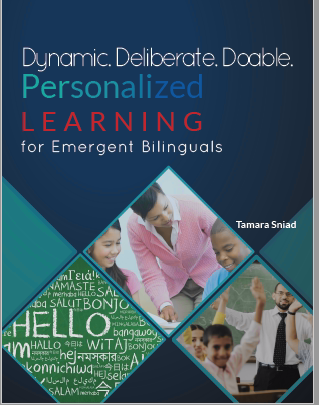 Dynamic. Deliberate. Doable. Personalized Learning for Emergent Bilinguals Image